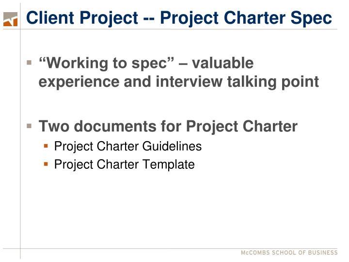 Client Project -- Project Charter Spec