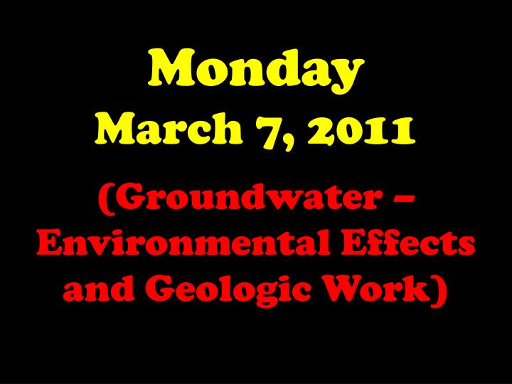 monday march 7 2011 n.