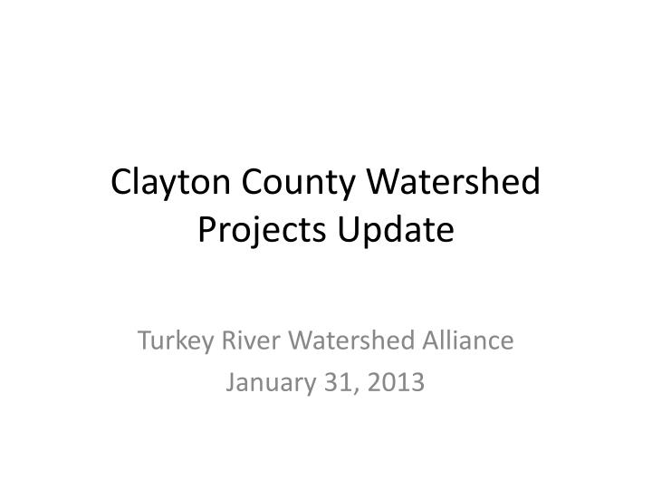 clayton county watershed projects update n.