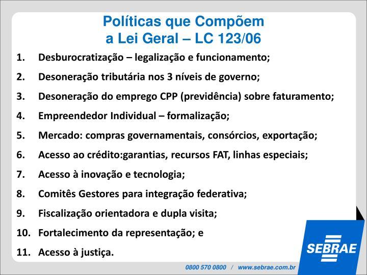 Políticas que Compõem
