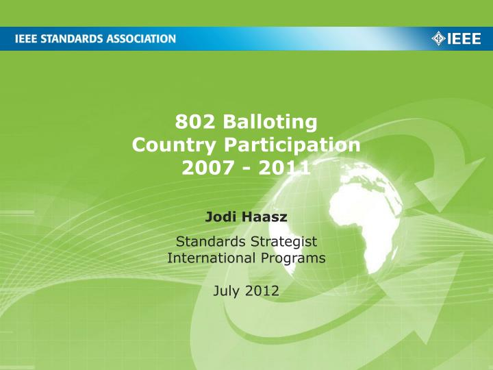 802 balloting country participation 2007 2011 n.