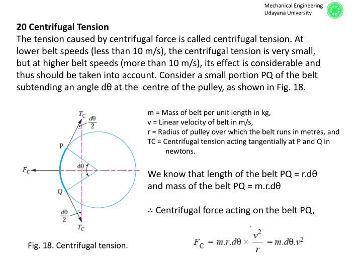 20 Centrifugal Tension