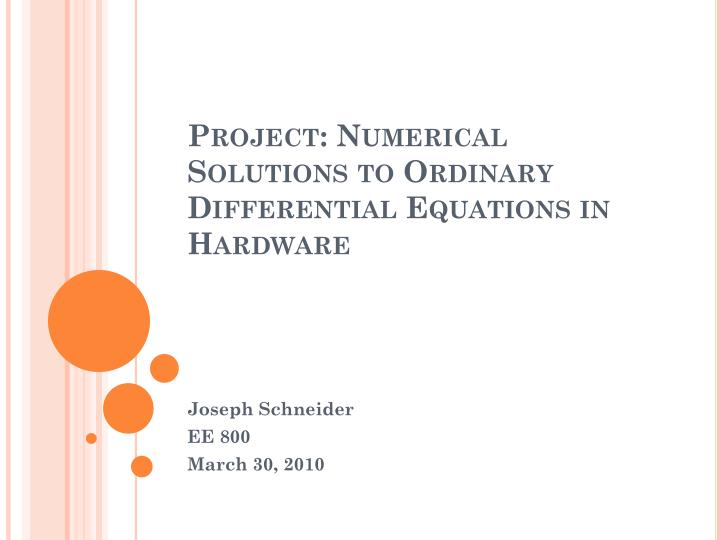 project numerical solutions to ordinary differential equations in hardware n.