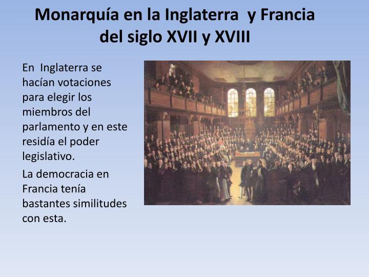 Monarquía en la Inglaterra  y Francia del siglo XVII y XVIII