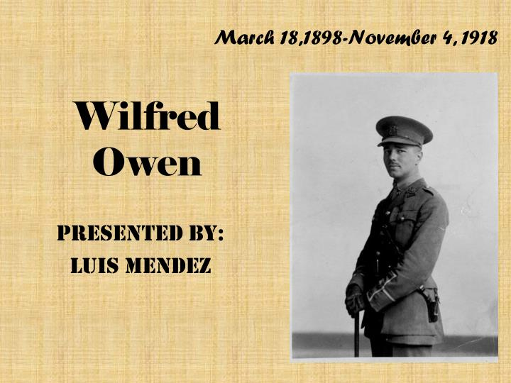 the dead beat by wilfred owen How to cite in mla format owen, wilfred wilfred owen: poems e-text | the dead-beat gradesaver, 29 july 2010 web wilfred owen: poems e-text.
