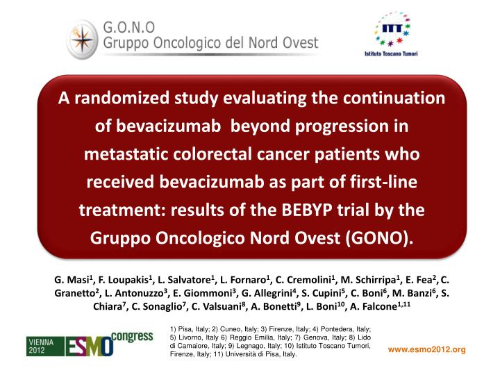 A randomized study evaluating the continuation of bevacizumab  beyond progression in metastatic colo...