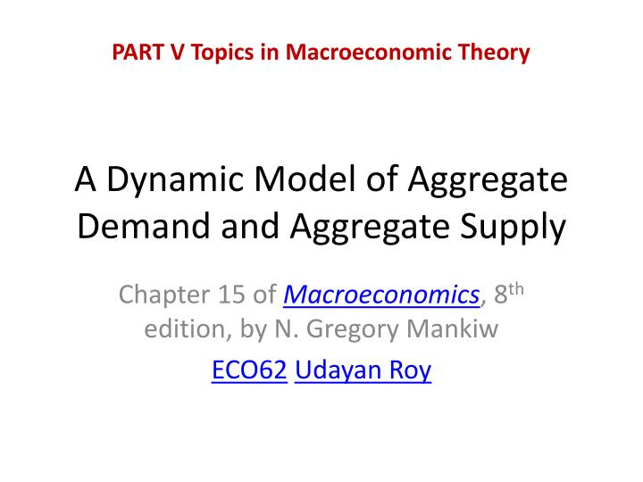 a dynamic model of aggregate demand and aggregate supply n.