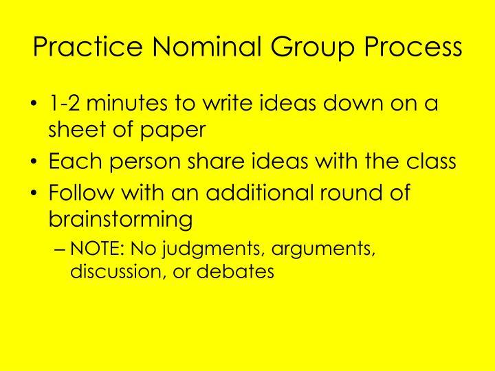 Practice Nominal Group Process