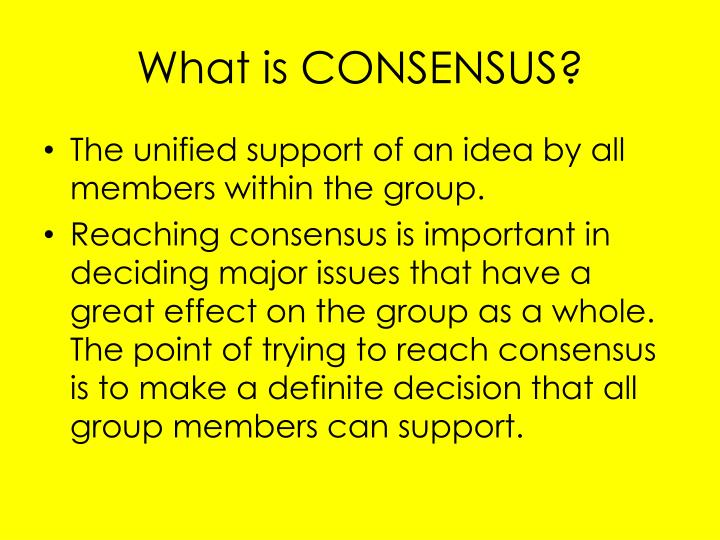 What is CONSENSUS?