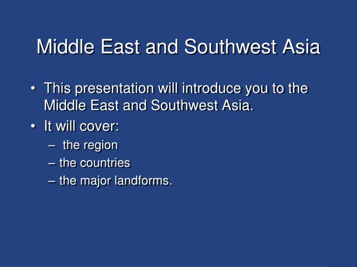 middle east and southwest asia n.