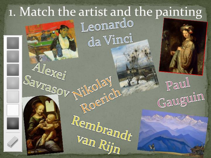 1. Match the artist and the painting