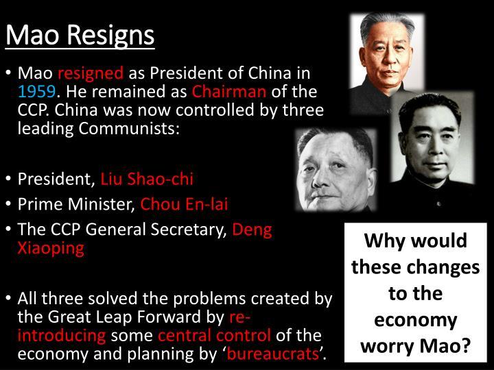 Mao resigns