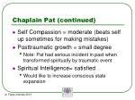 chaplain pat continued