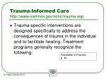 trauma informed care http www samhsa gov nctic trauma asp