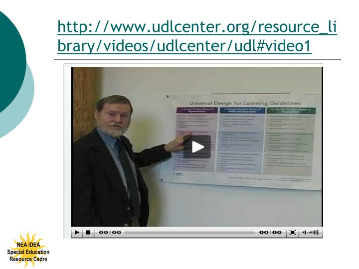 http://www.udlcenter.org/resource_library/videos/udlcenter/udl#video1