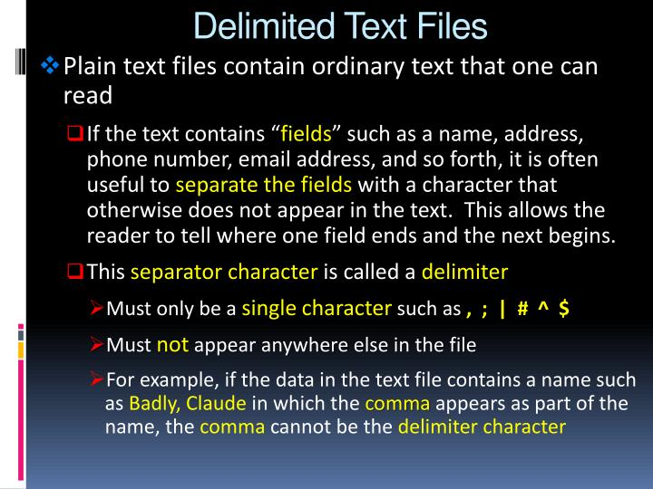 Delimited Text Files