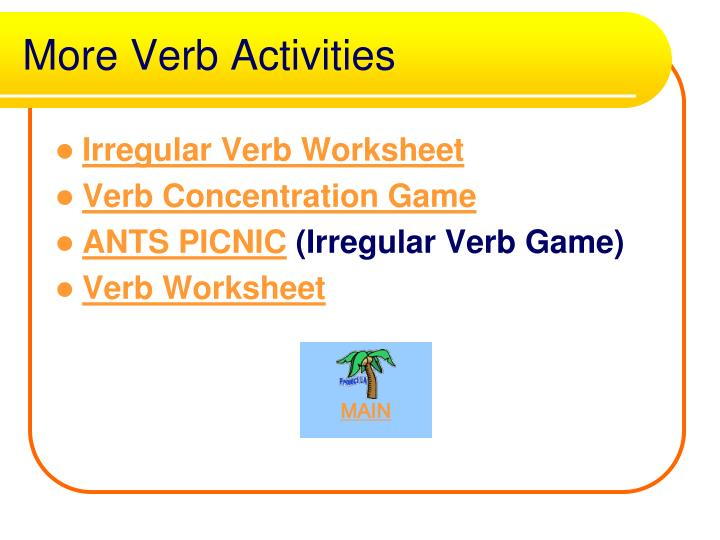 More Verb Activities