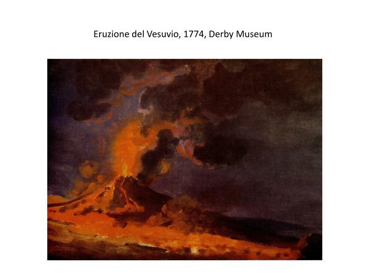 Eruzione del Vesuvio, 1774, Derby