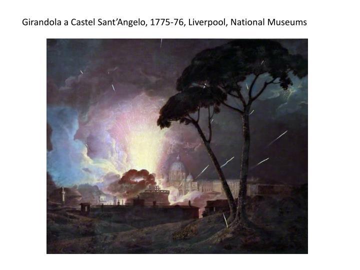 Girandola a Castel Sant'Angelo, 1775-76, Liverpool, National