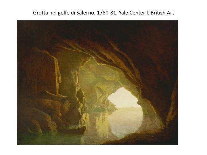 Grotta nel golfo di Salerno, 1780-81, Yale Center f.