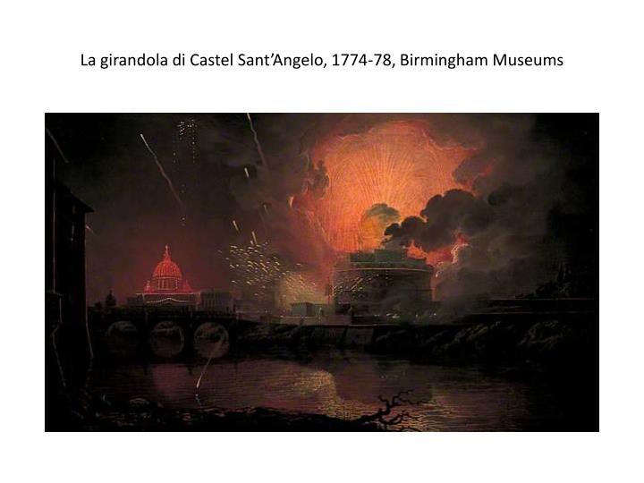 La girandola di Castel Sant'Angelo, 1774-78, Birmingham