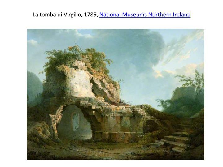 La tomba di Virgilio, 1785,