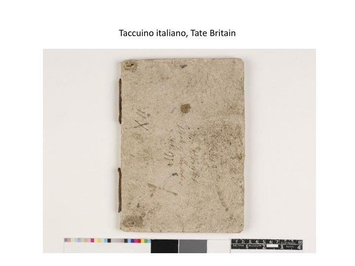 Taccuino italiano, Tate Britain