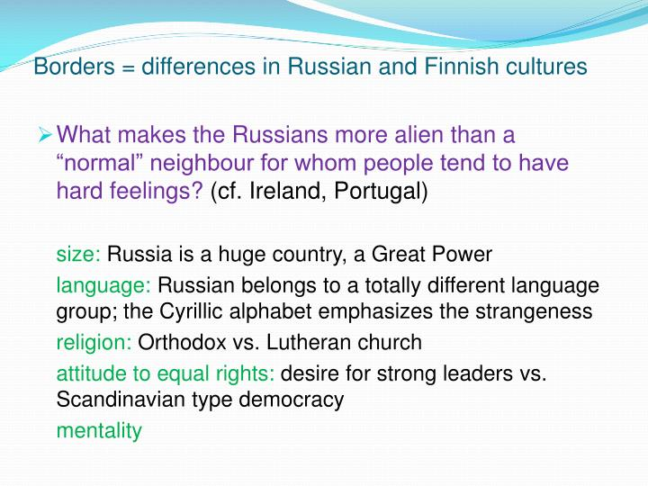 Borders = differences in Russian and Finnish cultures