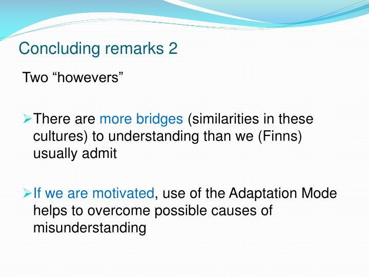 Concluding remarks 2