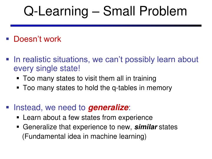 Q-Learning – Small Problem