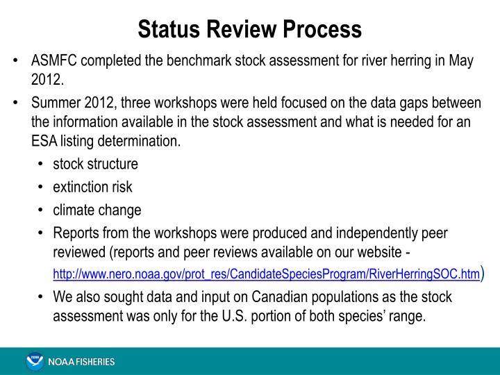Status Review Process