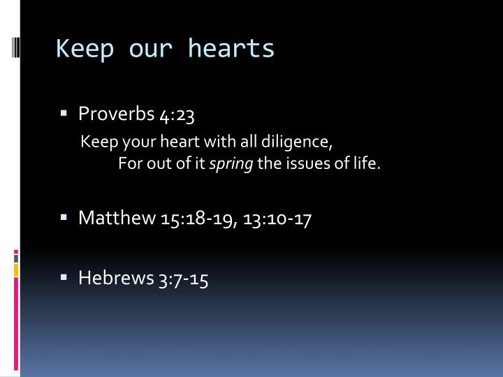 Keep our hearts