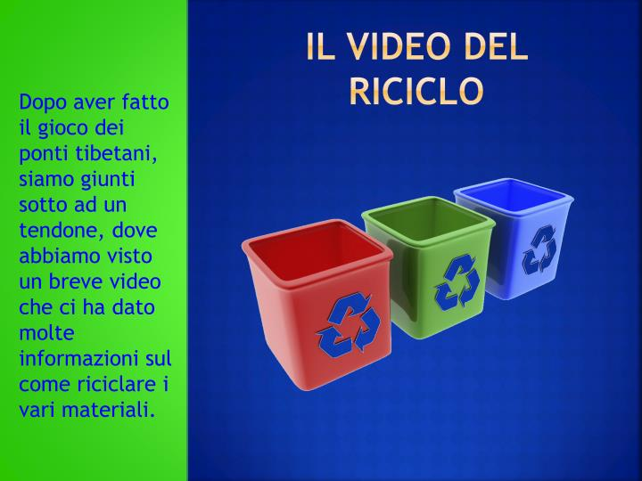 Il video del riciclo