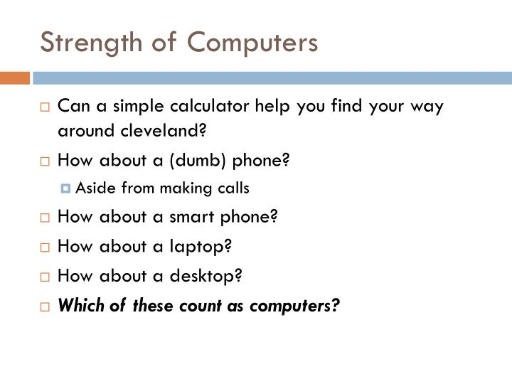 Strength of Computers