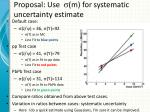 proposal use s m for systematic uncertainty estimate