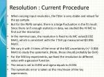 resolution current procedure