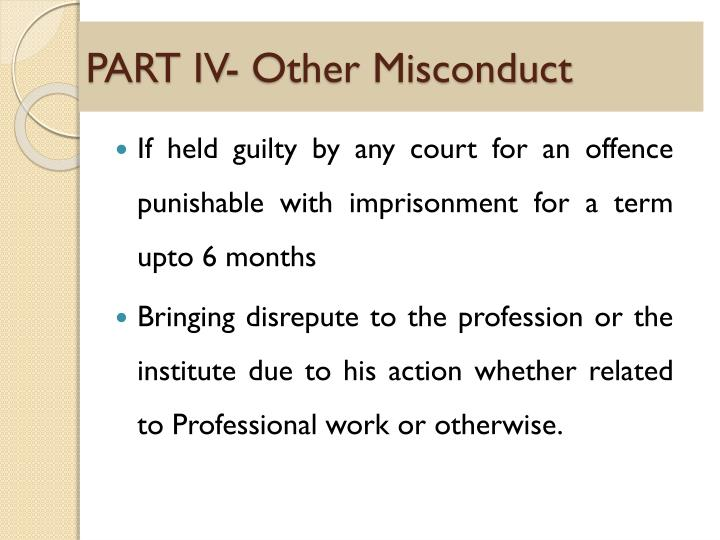 PART IV- Other Misconduct