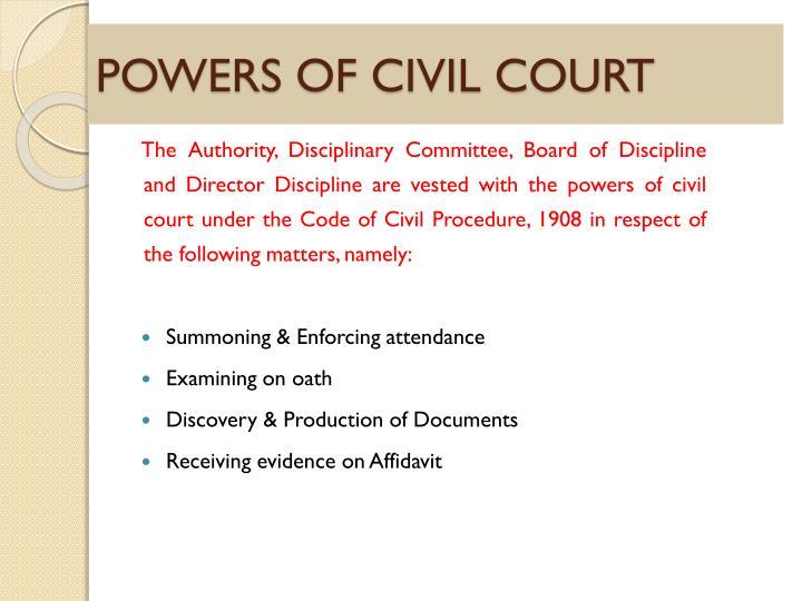 POWERS OF CIVIL COURT