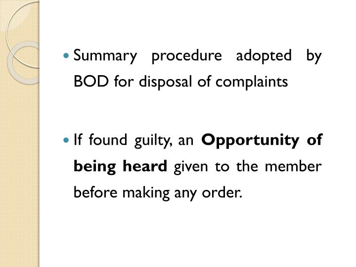 Summary procedure adopted by BOD for disposal of complaints