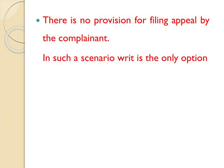 There is no provision for filing appeal by the complainant.