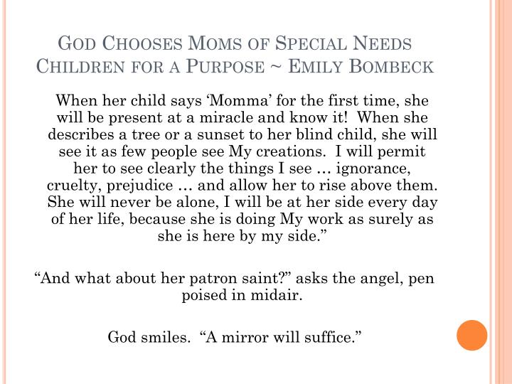 God Chooses Moms Of Special Needs Children For A Purpose Emily Bombeck