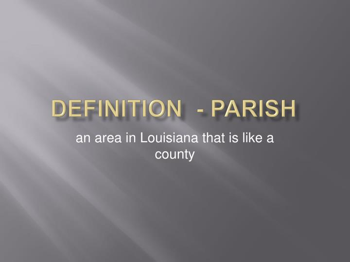 Definition  - parish