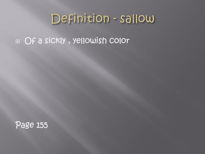 Definition - sallow