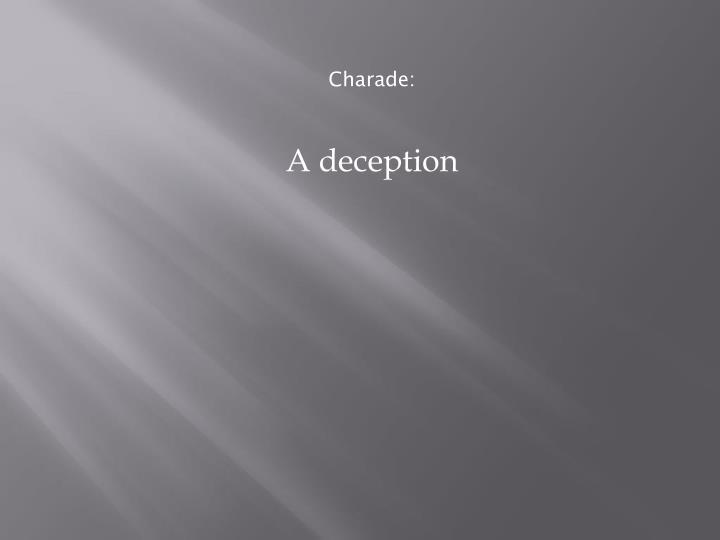 Charade: