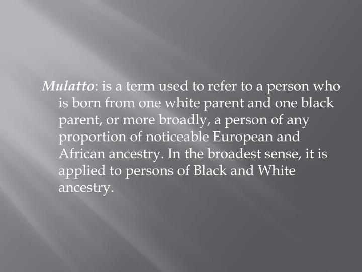 Mulatto