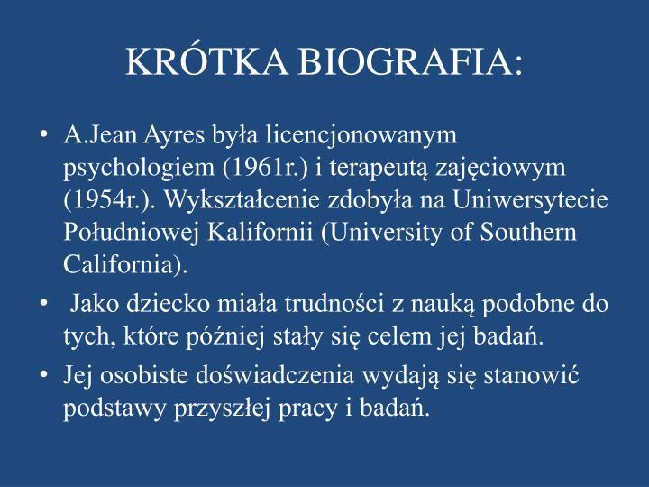 KRÓTKA BIOGRAFIA: