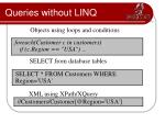queries without linq