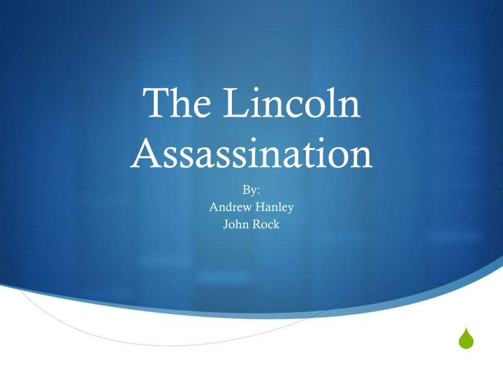 the lincoln assassination n.