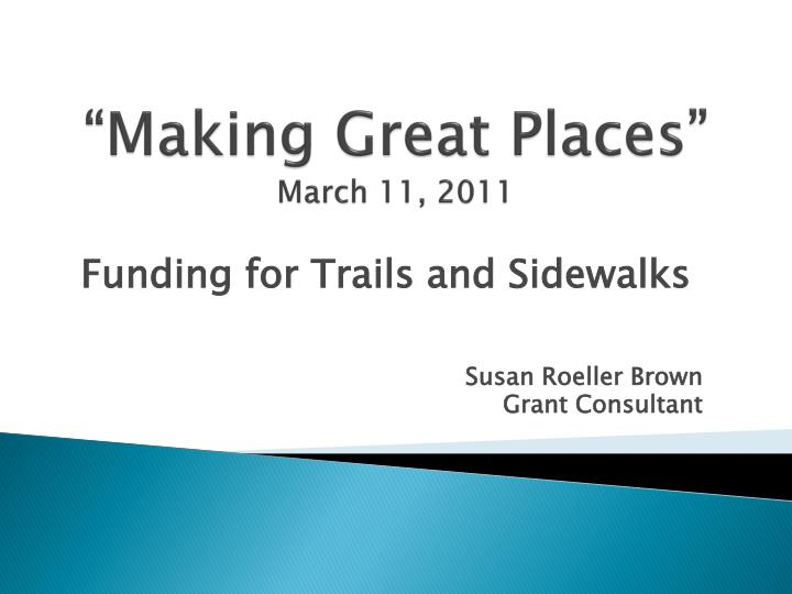 making great places march 11 2011 n.