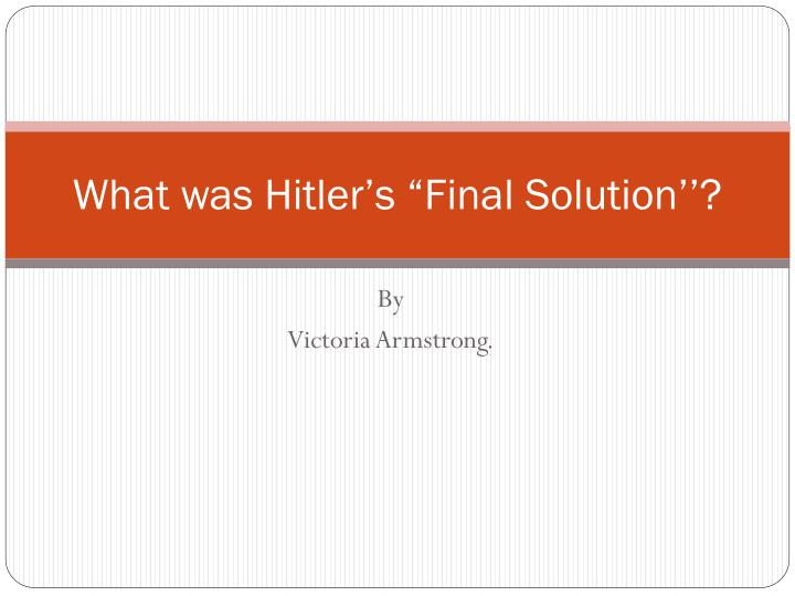 thesis statement for the final solution
